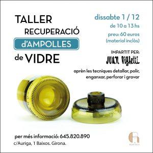 TALLER DE RECUPERACIÓ D'AMPOLLES DE VIDRE @ Rosa Rios